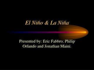 El Niño & La Niña