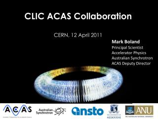 CLIC ACAS Collaboration CERN, 12 April 2011