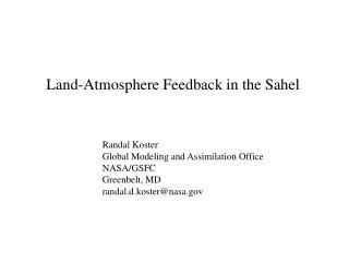 Land-Atmosphere Feedback in the Sahel