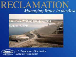 Fontenelle Working Group Meeting  August 18, 2004