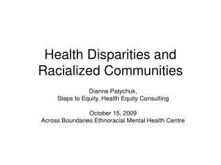 Health Disparities and Racialized Communities