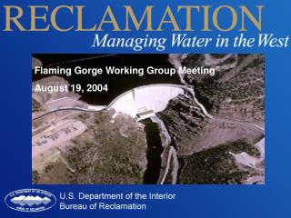 Flaming Gorge Working Group Meeting  August 19, 2004