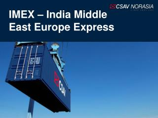 IMEX – India Middle East Europe Express