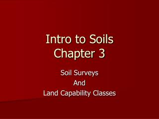 Intro to Soils Chapter 3