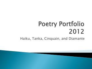 Poetry Portfolio 2012