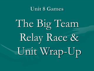 Unit 8 Games