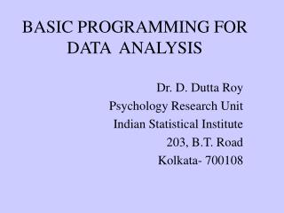 BASIC PROGRAMMING FOR DATA  ANALYSIS