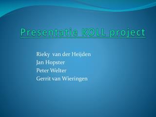 Presentatie KOLL project