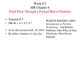 Week # 5 MR Chapter 6 Fluid Flow Through a Packed Bed of Particles