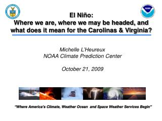"""Where America's Climate, Weather Ocean  and Space Weather Services Begin"""