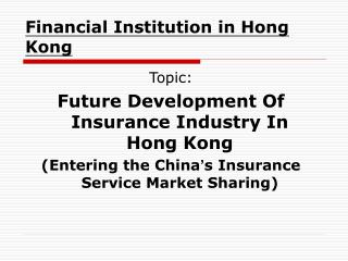 Financial Institution in Hong Kong