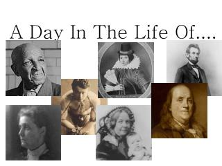 A Day In The Life Of....