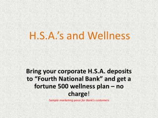 H.S.A.'s and Wellness