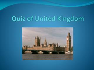 Quiz  of United Kingdom