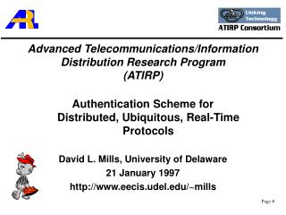 Advanced Telecommunications/Information Distribution Research Program  (ATIRP)