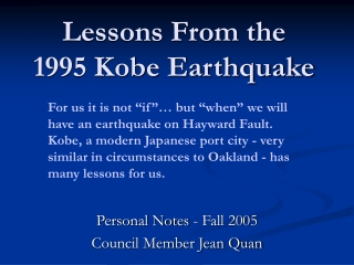 Learning from the 1995 Kobe Quake