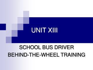 UNIT XIII