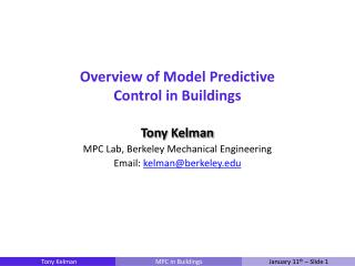 Overview of Model Predictive Control in Buildings
