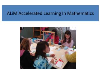 ALiM Accelerated Learning In Mathematics