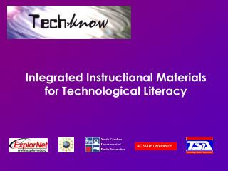 Integrated Instructional Materials for Technological Literacy