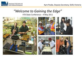 """Welcome to Gaining the Edge"" VTA State Conference – 4 May 2011"