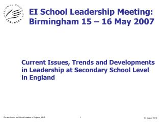 EI School Leadership Meeting: Birmingham 15 – 16 May 2007