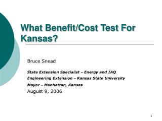 What Benefit/Cost Test For Kansas?