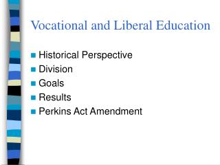 Vocational and Liberal Education