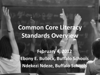 Common Core Literacy Standards Overview