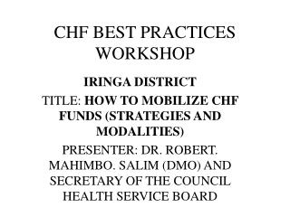 CHF BEST PRACTICES WORKSHOP