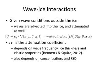 Wave-ice interactions