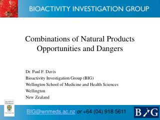 Combinations of Natural Products Opportunities and Dangers