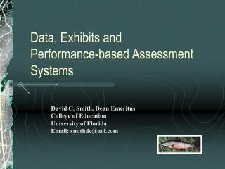 Data, Exhibits and Performance-based Assessment Systems