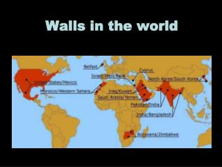 Walls in the world