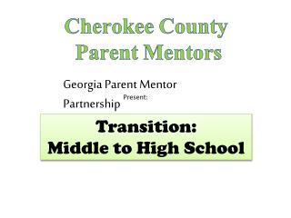 Cherokee County  Parent Mentors