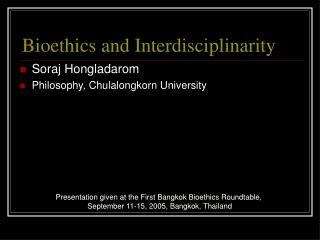 Bioethics and Interdisciplinarity