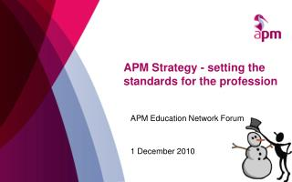 APM Strategy - setting the standards for the profession
