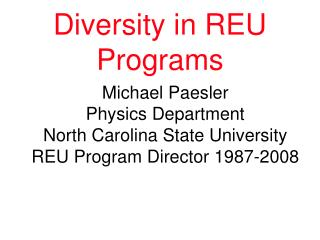 Diversity in REU Programs