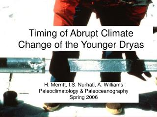Timing of Abrupt Climate Change of the Younger Dryas