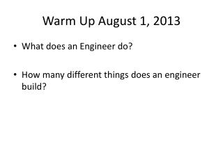 Warm Up August 1, 2013