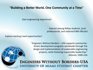 """""""Building a Better World, One Community at a Time"""""""