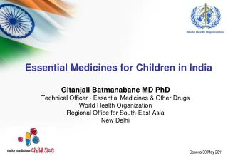 Essential  Medicines  for Children  in India