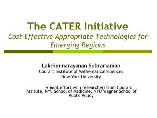 The CATER Initiative Cost-Effective Appropriate Technologies for Emerging Regions