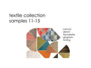 textile collection samples 11-15
