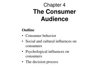 Chapter 4 The Consumer Audience
