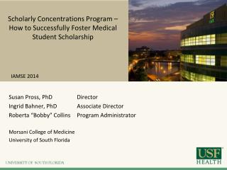 Scholarly Concentrations Program – How to Successfully Foster Medical Student Scholarship