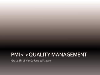 PMI <-> Quality Management