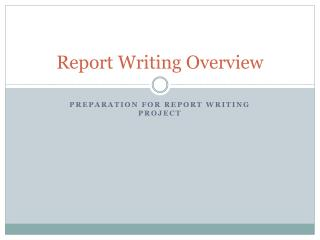 Report Writing Overview