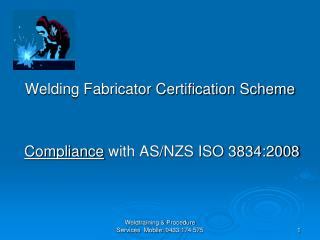 Welding Fabricator Certification Scheme