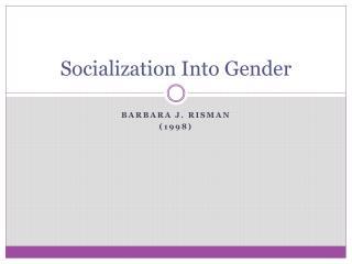 Socialization Into Gender